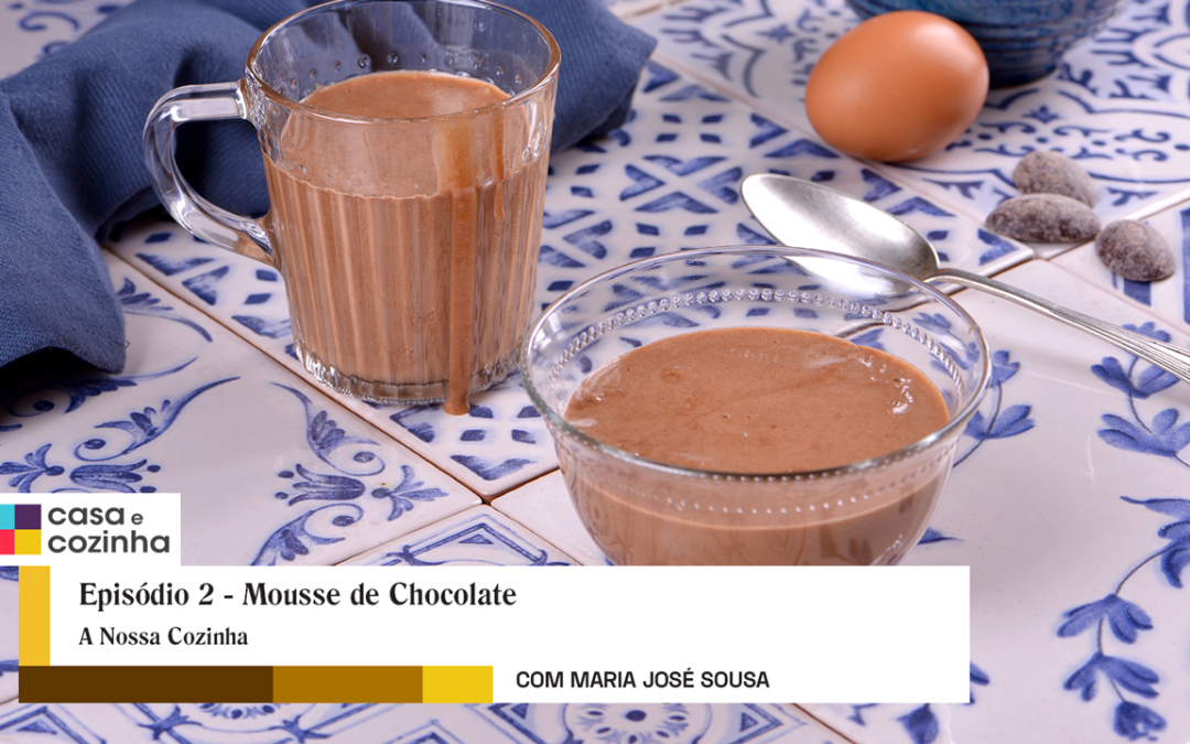 Episódio 2 –  Mousse de Chocolate